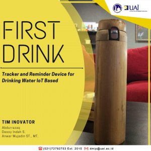"""""""First Drink"""" Tracker And Reminder Device For Drinking Water IoT Based"""
